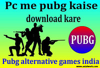 Pc me pubg kaise download kare | games like pubg for pc
