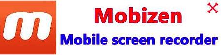 Mobizen mobile screen recorder