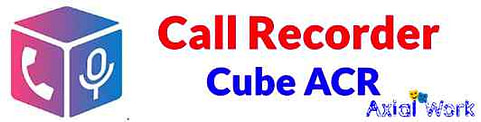 Call Recorder-Cube ACR best call recording app for android