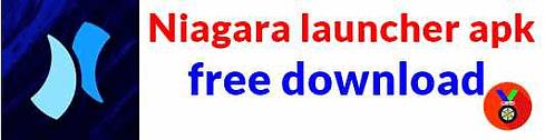 Niagara launcher apk android best launcher app