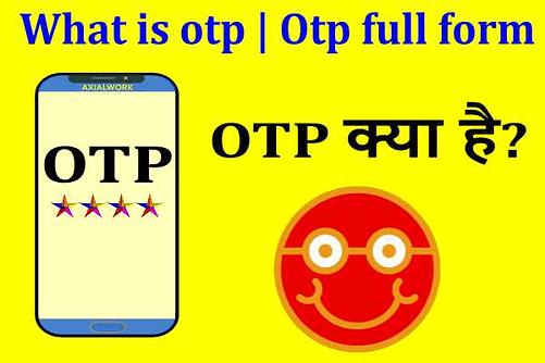 OTP क्या है