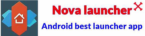 Nova launcher apk android best launcher app