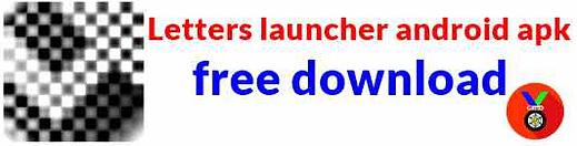 Letters launcher apk android best launcher app