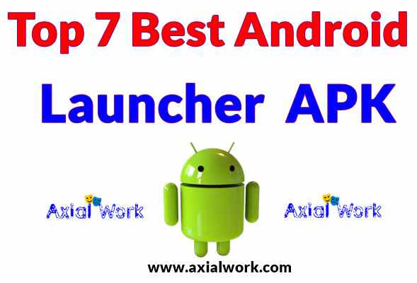 Top 7 android best launcher app