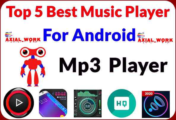 Top 5 best music player for android