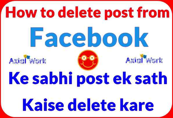 How to delete post from facebook page all post delete