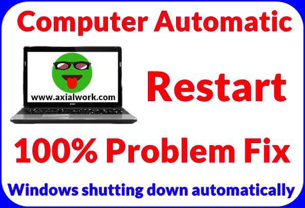 Windows shutting down automatically restart fix kaise kare