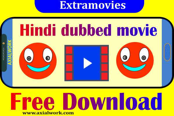 ExtraMovies – Hindi dubbed movie