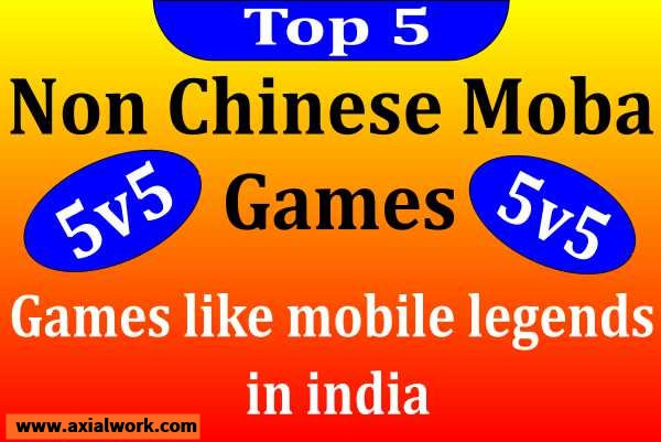 Top 5 Games like mobile legends