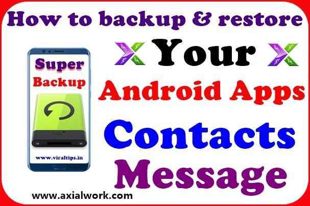Android phone ka backup kaise le, backup service app
